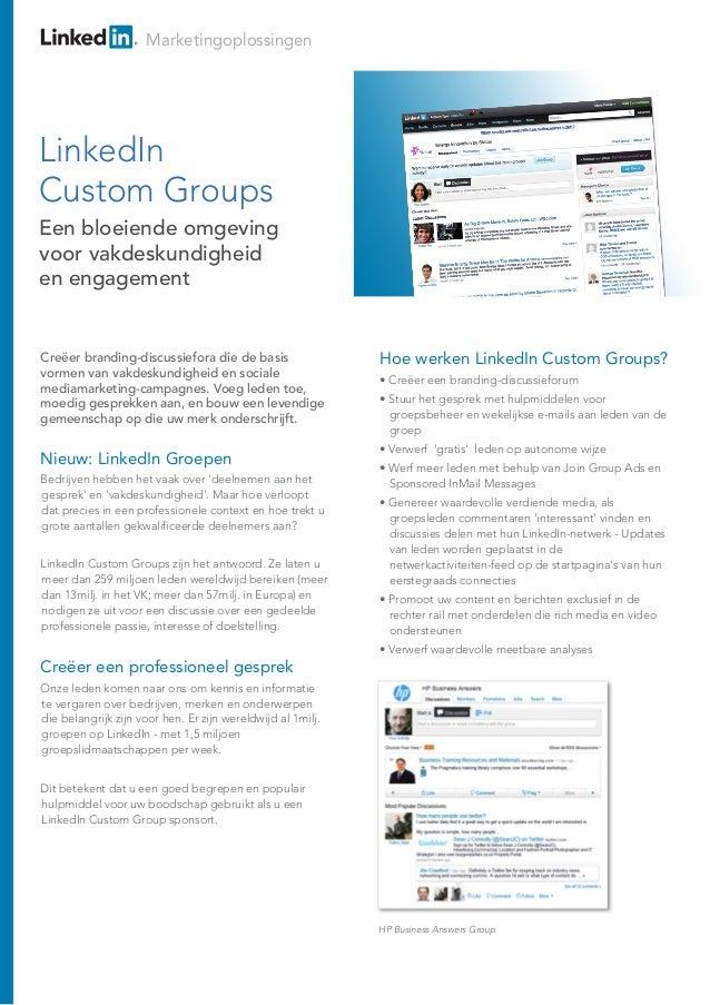 Marketingoplossingen Nieuw: LinkedIn Groepen Bedrijven hebben het vaak over 'deelnemen aan het gesprek' en 'vakdeskundighe...