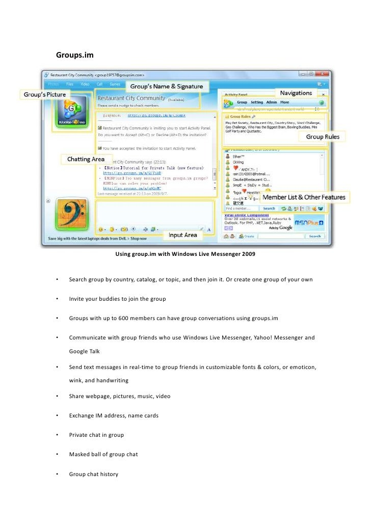 Groups.im<br />Using group.im with Windows Live Messenger 2009<br />Search group by country, catalog, or topic, and then j...