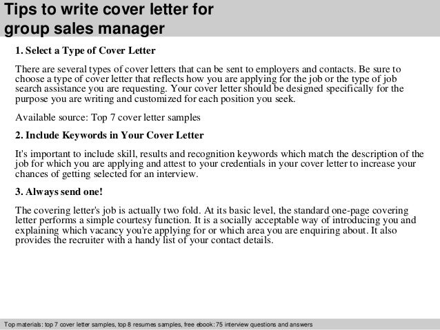 ... 3. Tips To Write Cover Letter For Group Sales Manager 1. Select A Type  ...  Sales Manager Cover Letter