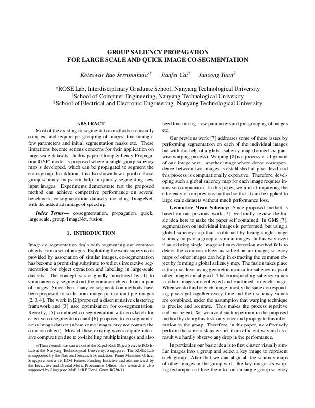 GROUP SALIENCY PROPAGATION FOR LARGE SCALE AND QUICK IMAGE CO-SEGMENTATION Koteswar Rao Jerripothula † Jianfei Cai† Junson...