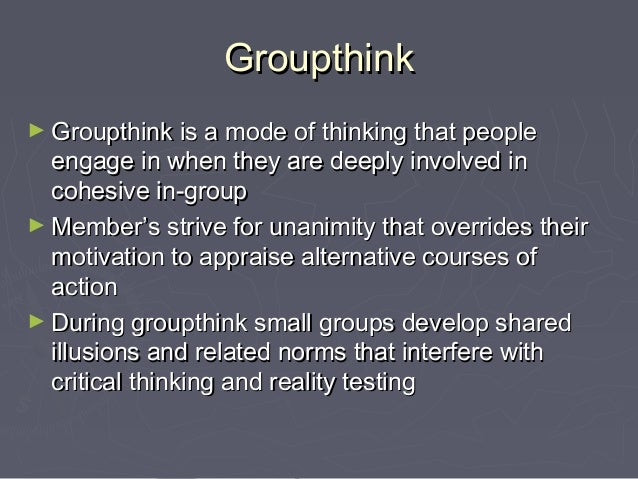 Groupthink And Ethics