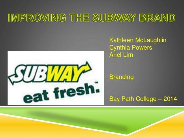 Group three presentation - Subway