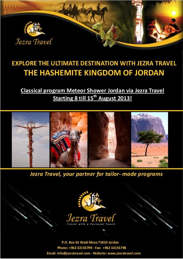EXPLORE THE ULTIMATE DESTINATION WITH JEZRA TRAVEL   THE HASHEMITE KINGDOM OF JORDAN  Classical program Meteor Shower Jord...