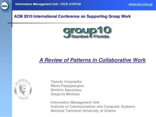 Information Management Unit / ICCS of NTUA                       www.imu.iccs.grACM 2010 International Conference on Suppo...