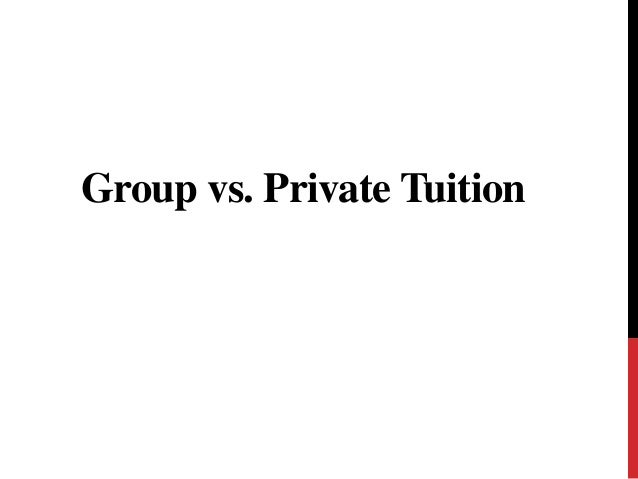 Group vs. Private Tuition