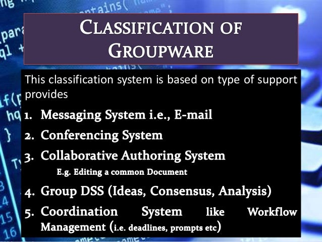 the role of groupware and group Groupware environments as action constitutive  the possible role of computer support  computer supported cooperative work, groupware, group support systems.