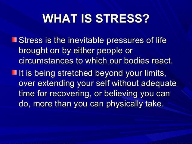 The causes effects and possible solutions of the issue of stress among people