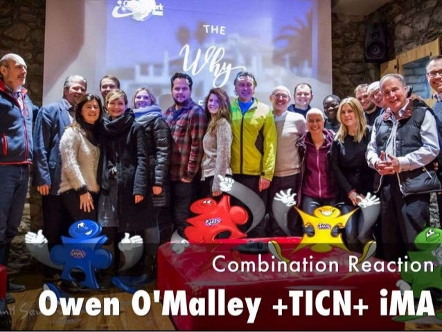 Combination Reaction Owen O'Malley + iMA