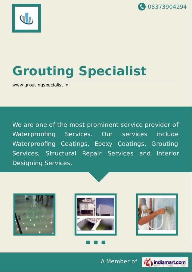 08373904294 A Member of Grouting Specialist www.groutingspecialist.in We are one of the most prominent service provider of...