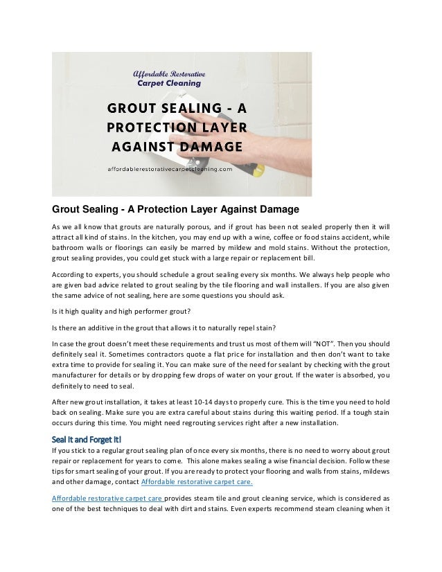 Grout sealing a protection layer against damage
