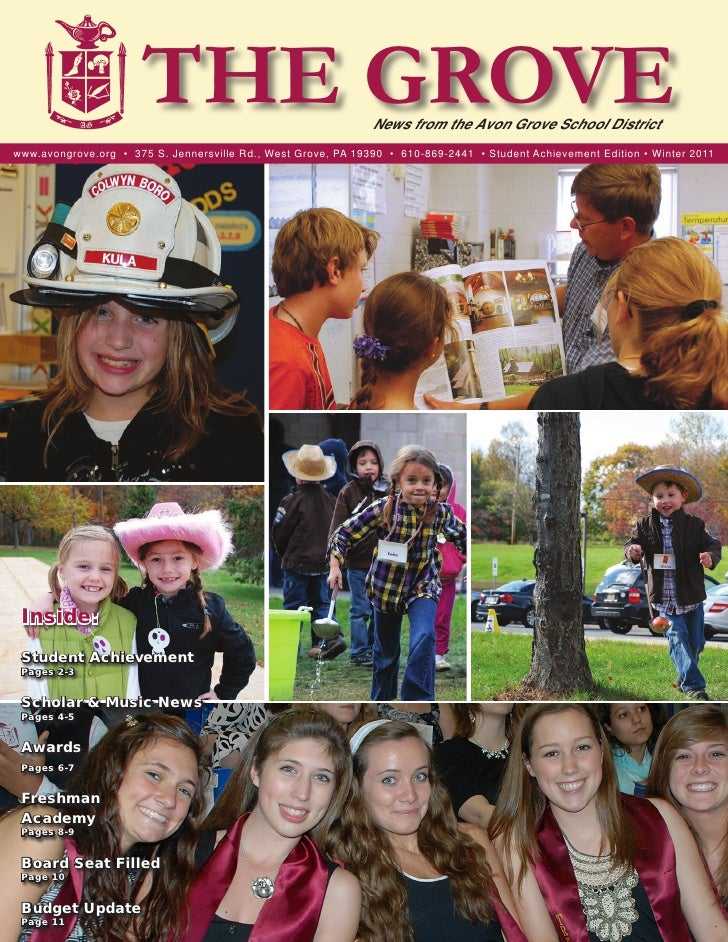 THE GROVE                                News from the Avon Grove School Districtwww.avongrove.org • 375 S. Jennersville R...