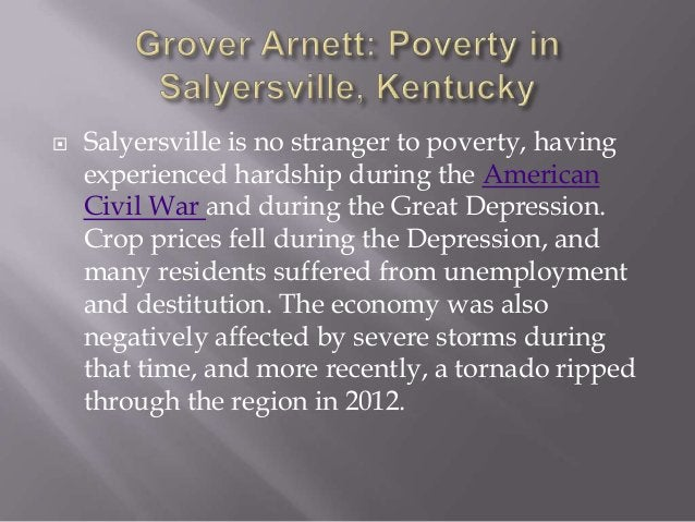 Grover Arnett: Poverty in Salyersville, Kentucky