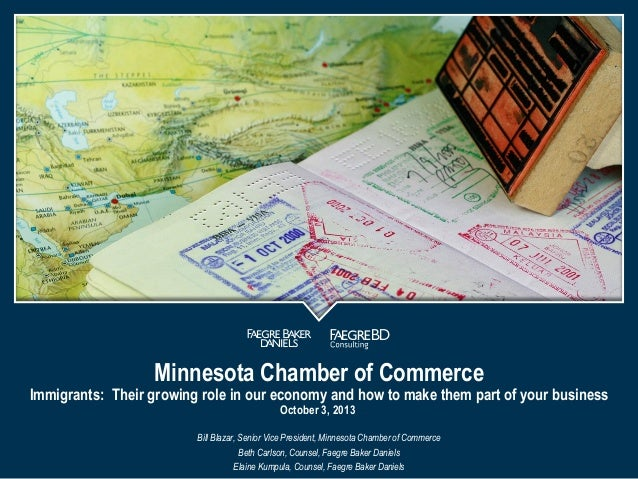 Minnesota Chamber of Commerce  Immigrants: Their growing role in our economy and how to make them part of your business Oc...