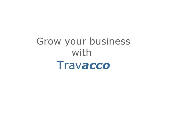 Grow your business with  Trav acco
