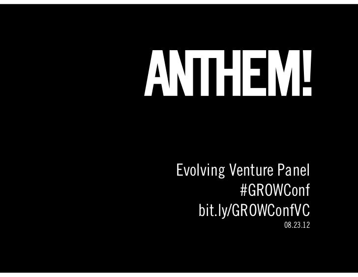 Text Evolving Venture Panel            #GROWConf    bit.ly/GROWConfVC                  08.23.12