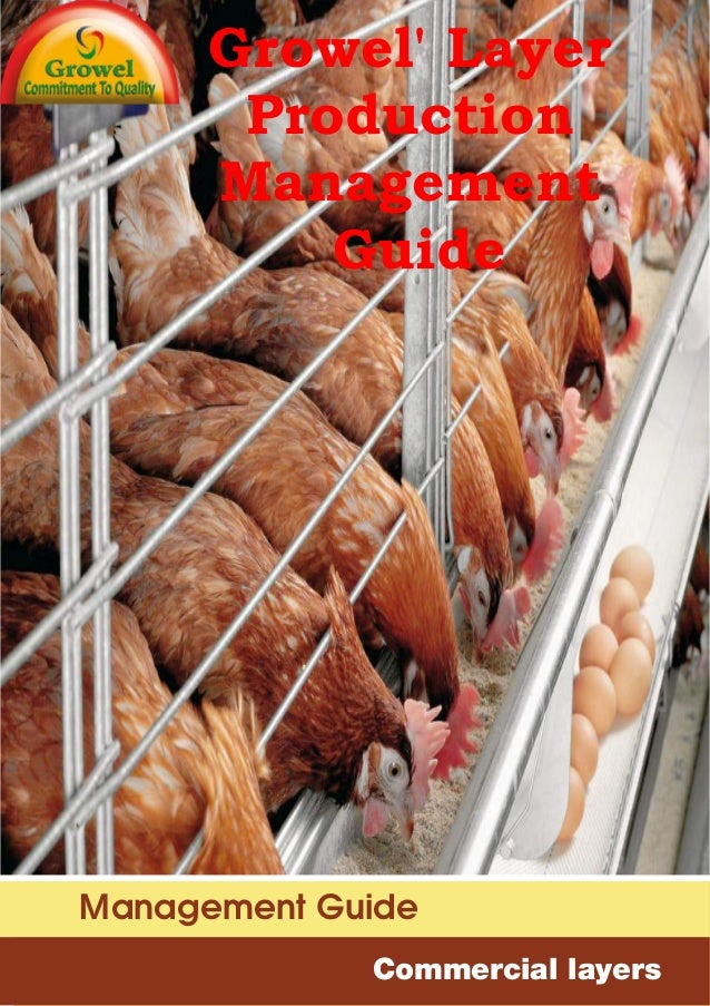 Commercial layers Management Guide Growel' Layer Production Management Guide