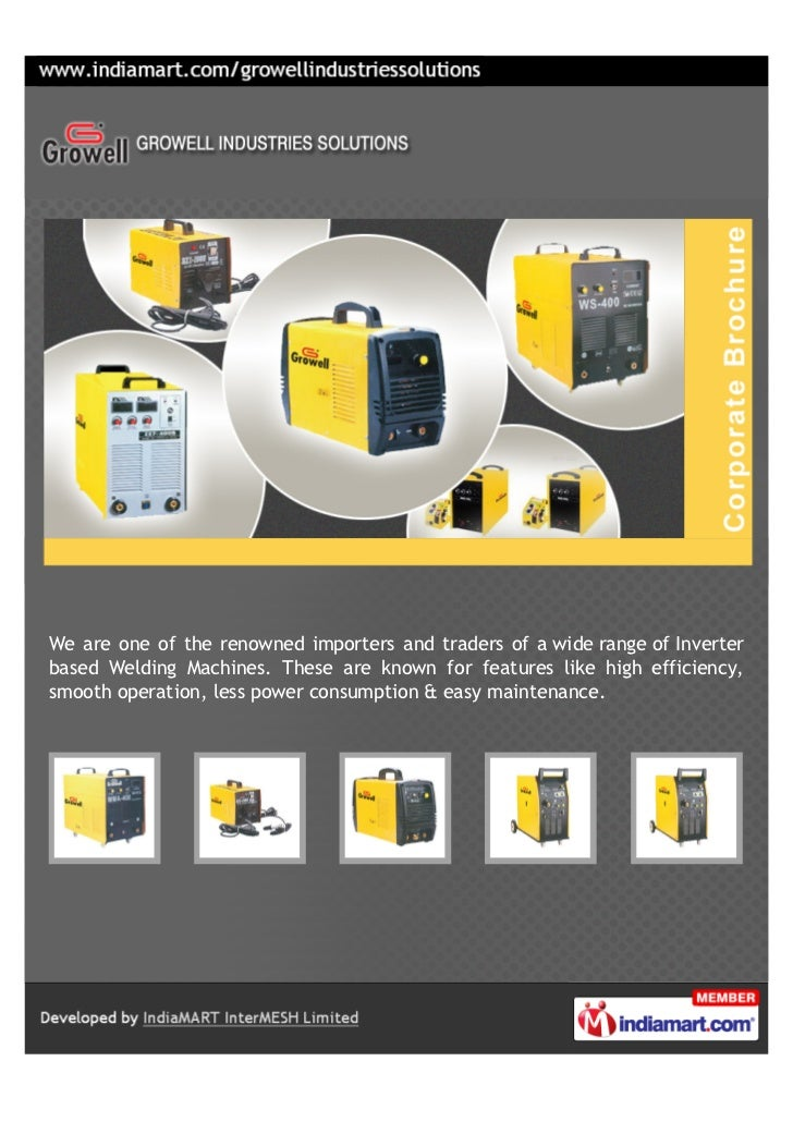 We are one of the renowned importers and traders of a wide range of Inverterbased Welding Machines. These are known for fe...