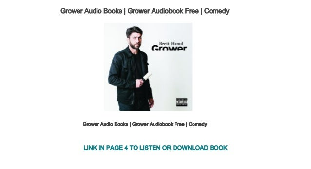 Grower Audio Books Grower Audiobook Free Comedy