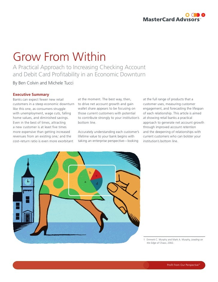 Grow From Within A Practical Approach to Increasing Checking Account and Debit Card Profitability in an Economic Downturn ...