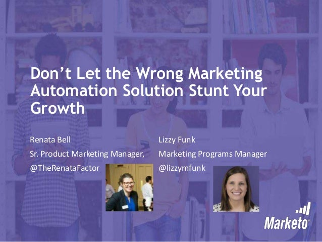 Don't Let the Wrong Marketing Automation Solution Stunt Your Growth