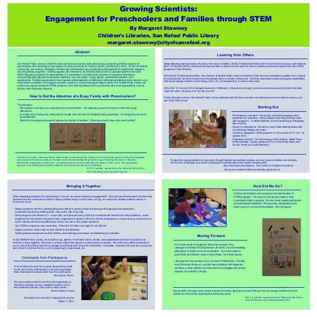 Growing Scientists: Engagement for Preschoolers and Families through STEM By Margaret Stawowy Children's Librarian, San Ra...