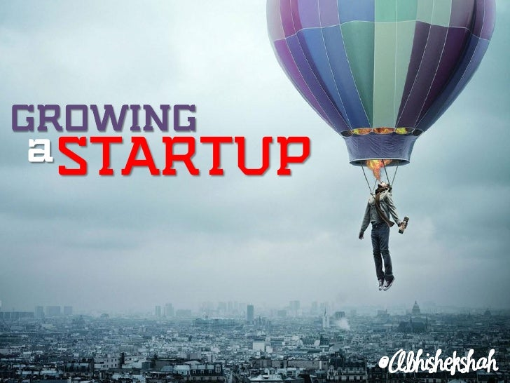 Growing a Startup