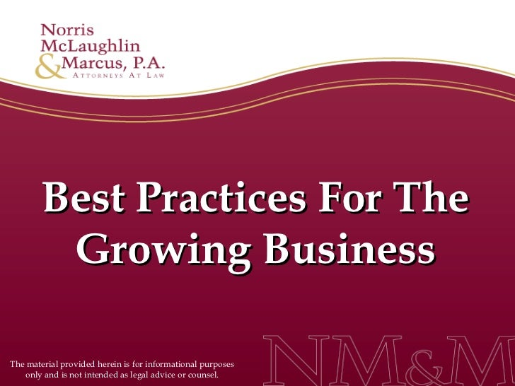 Best Practices For The         Growing BusinessThe material provided herein is for informational purposes    only and is n...