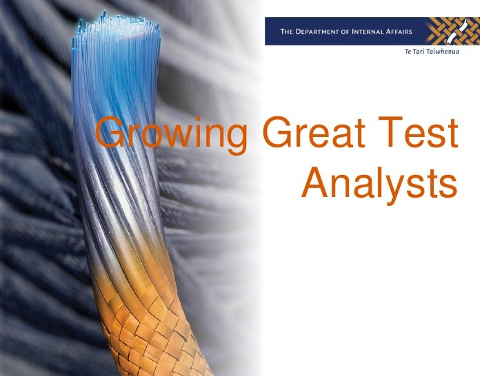 Growing Great Test          Analysts