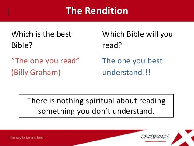 The Rendition Awkward English Reader interprets Hard to understand Good for serious study Suitable for experts Natural Eng...