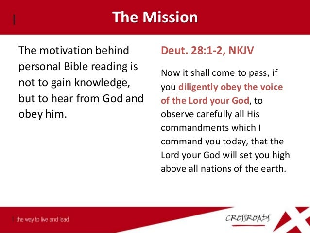 The Mission 1. The mission of devotional reading is not to master the scriptures, but to meet the Saviour.