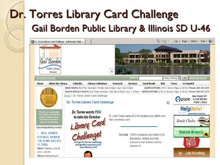 Dr. Torres Library Card Challenge Gail Borden Public Library & Illinois SD U-46