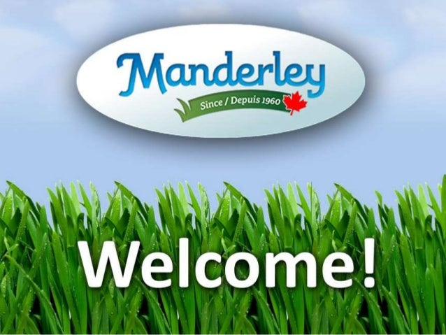 Growing Manderley Turf      Products          Presented by:Kenneth Asante, Daniel Fernandes,Stephen Papoutsis and Olivia P...