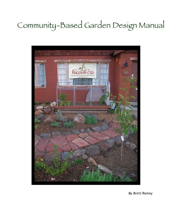 Community-Based Garden Design Manual                           By Brett Ramey