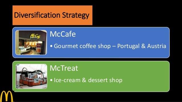 strategic choices mcdonalds Frameworks for global strategic analysis donald r lessard1 mit keywords: global strategy, competitiveness, framework,  local operating franchises like mcdonalds.