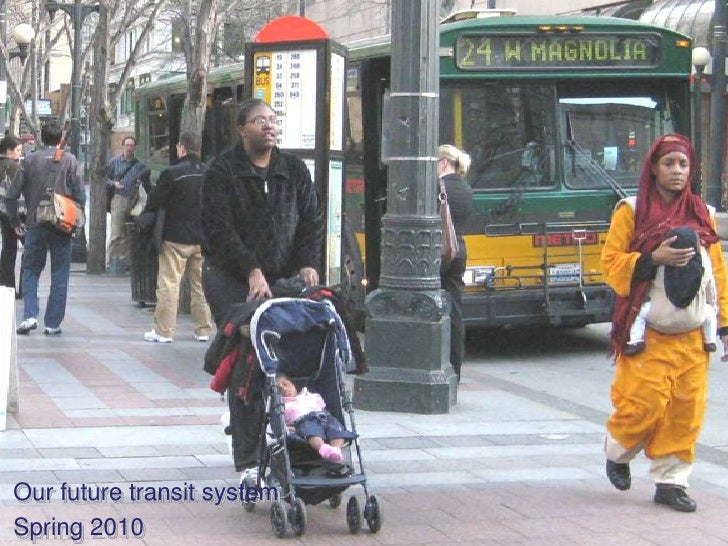 Our future transit system<br />Spring 2010<br />