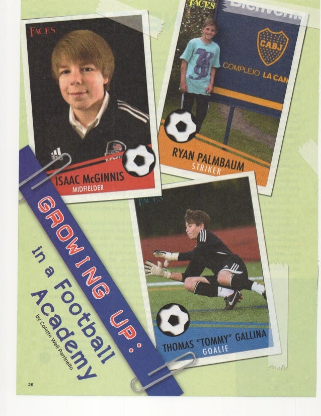 Growing up in a Football Academy by Colette Weil Parrinello from Faces Issue Soccer in the Spotlight 2014 Cricket Media pu...