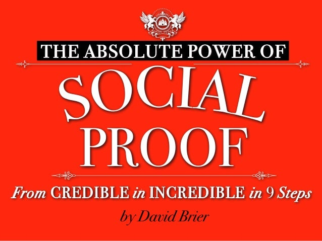THE ABSOLUTE POWER OF From CREDIBLE in INCREDIBLE in 9 Steps PROOF by David Brier
