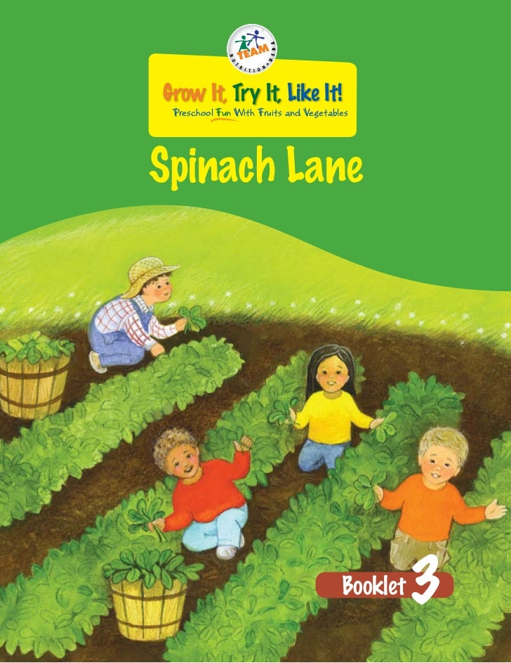 Grow It, Try It, Like It! Preschool Fun With Fruits and VegetablesSpinach Lane                                       Bookl...