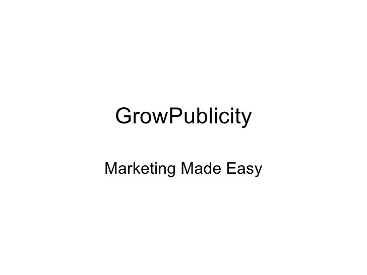 GrowPublicity Marketing Made Easy