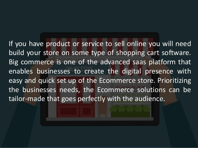 Grows your business with big commerce Slide 3