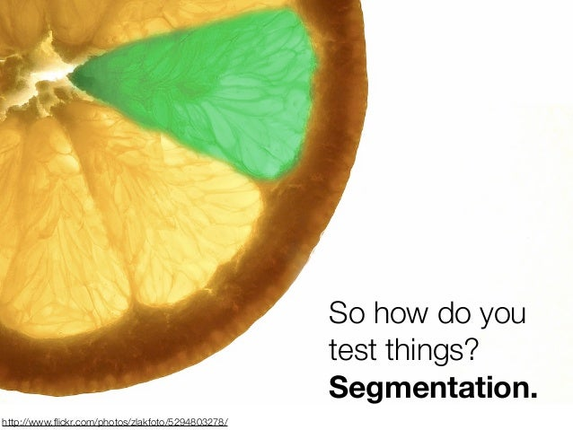 So how do you                                                   test things?                                              ...