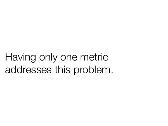 Having only one metricaddresses this problem.