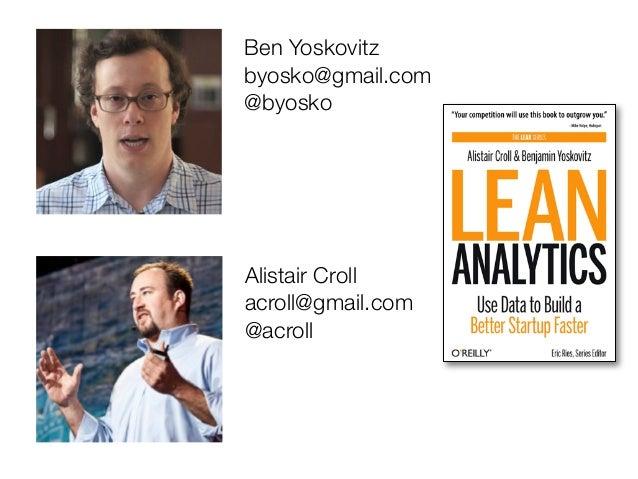 Ben Yoskovitzbyosko@gmail.com@byoskoAlistair Crollacroll@gmail.com@acroll