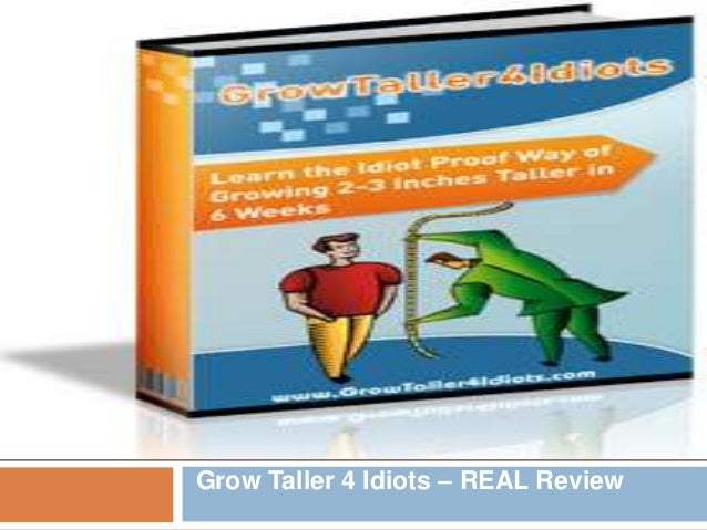 Grow Taller 4 Idiots – REAL Review