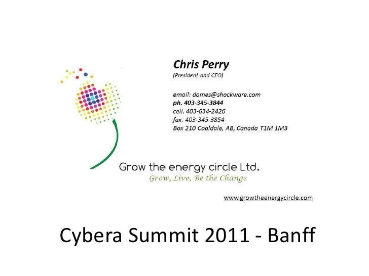 Cybera Summit 2011 - Banff<br />
