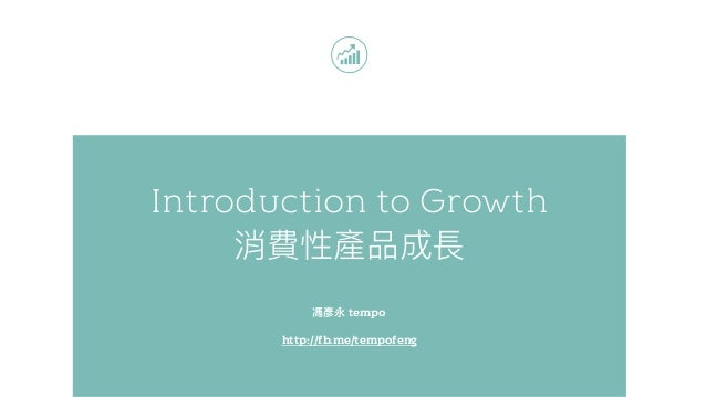 Introduction to Growth tempo http://fb.me/tempofeng