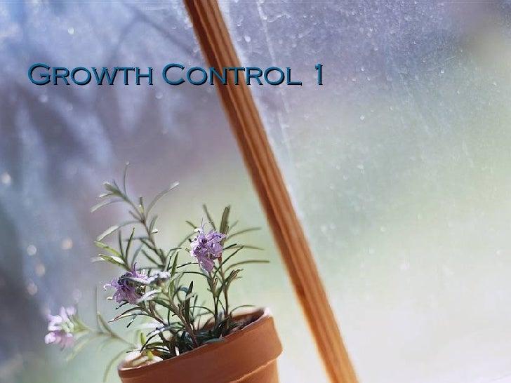 Growth Control 1