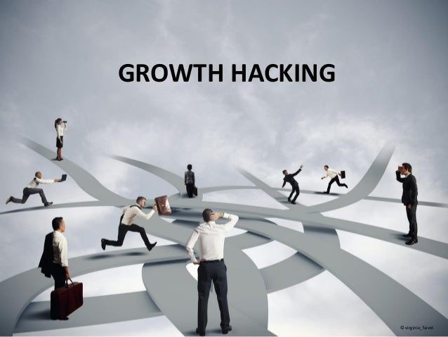 GROWTH HACKING © virginie_faivet
