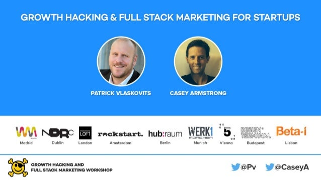 Is growth that important? Growth Hacking and Full Stack Marketing for Startups by Patrick Vlaskovits (@Pv) and Casey Armst...