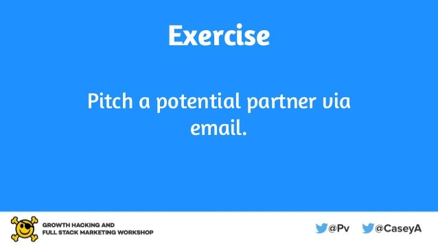 Exercise Pitch a potential partner via email.